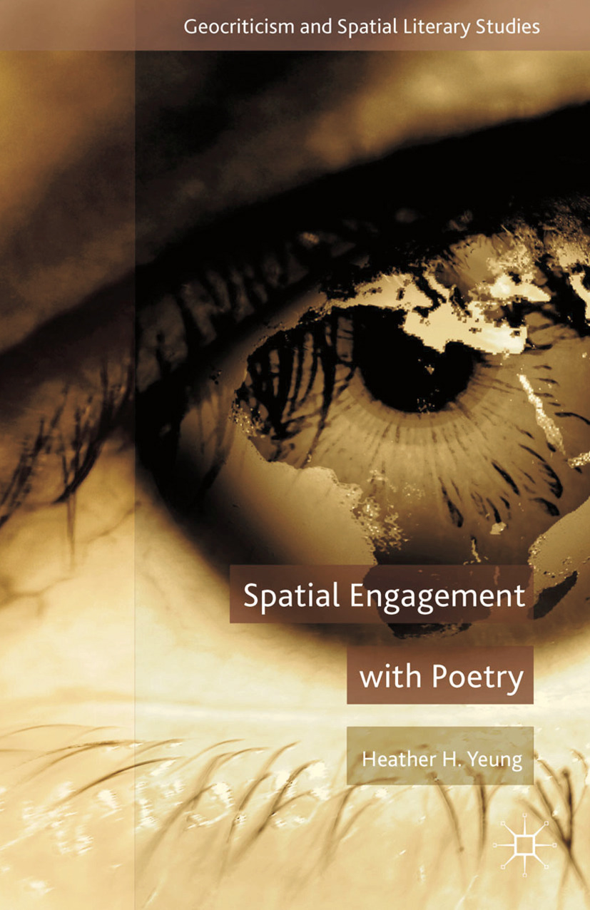 Yeung, Heather H. - Spatial Engagement with Poetry, ebook