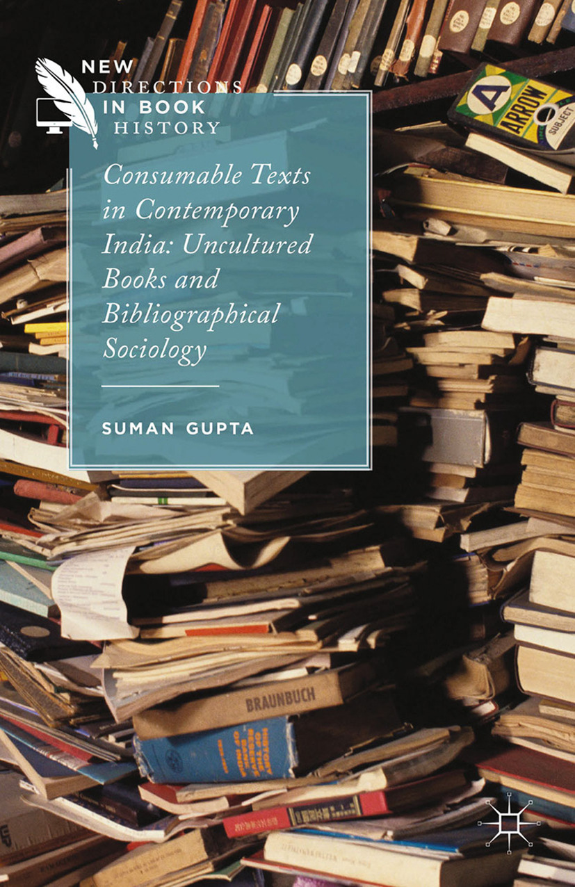 Gupta, Suman - Consumable Texts in Contemporary India, ebook