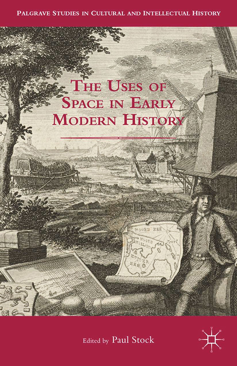 Stock, Paul - The Uses of Space in Early Modern History, ebook