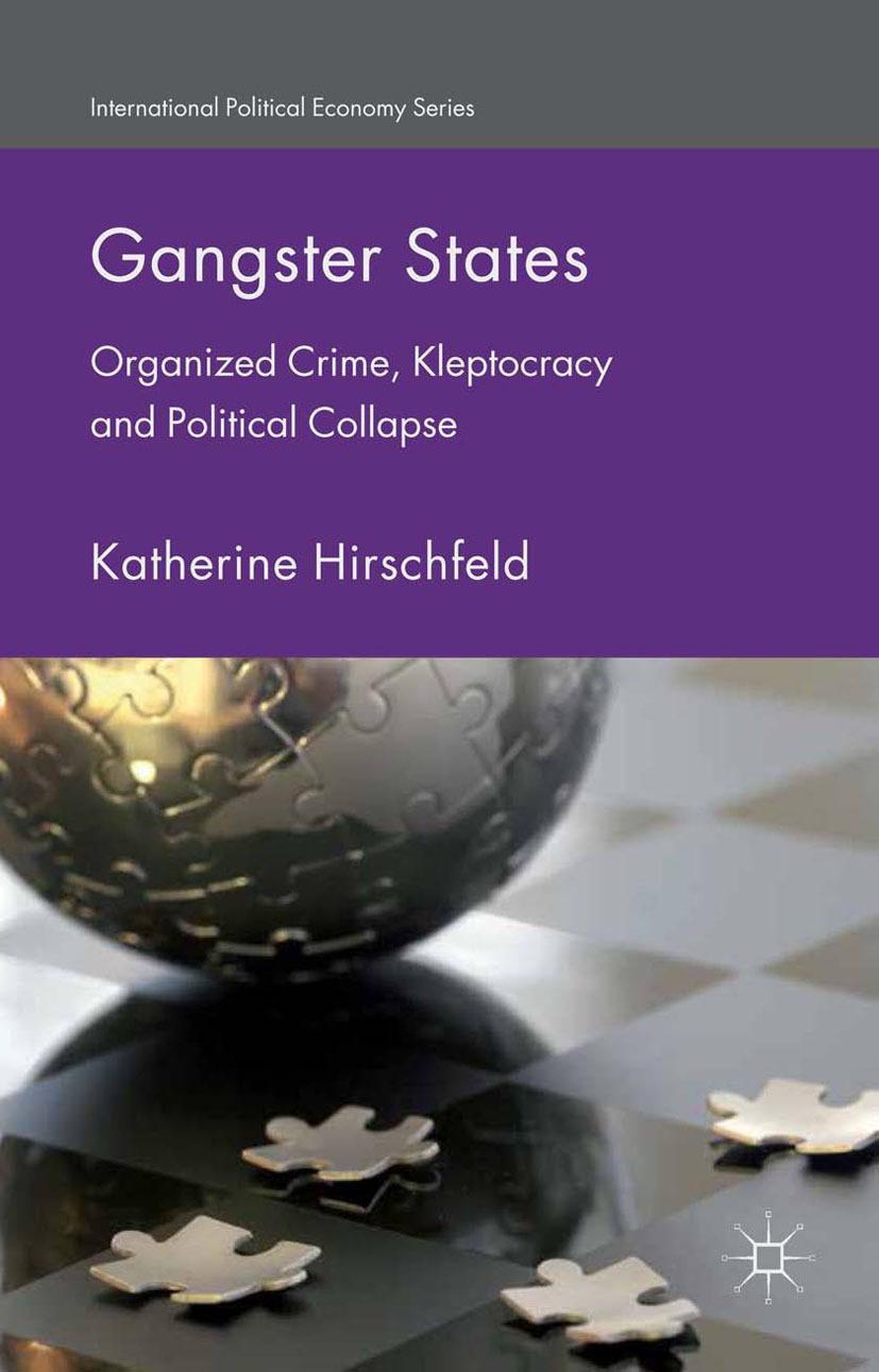 Hirschfeld, Katherine - Gangster States, ebook