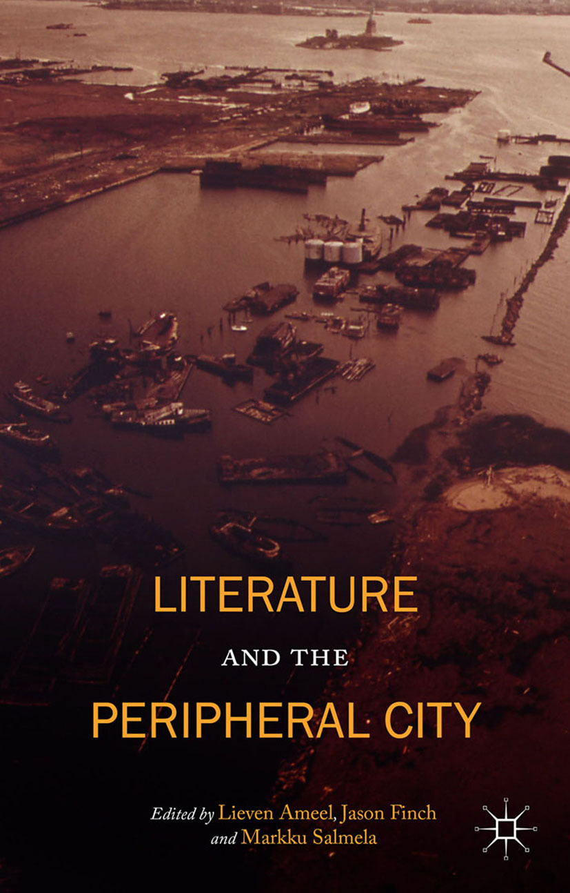 Ameel, Lieven - Literature and the Peripheral City, ebook