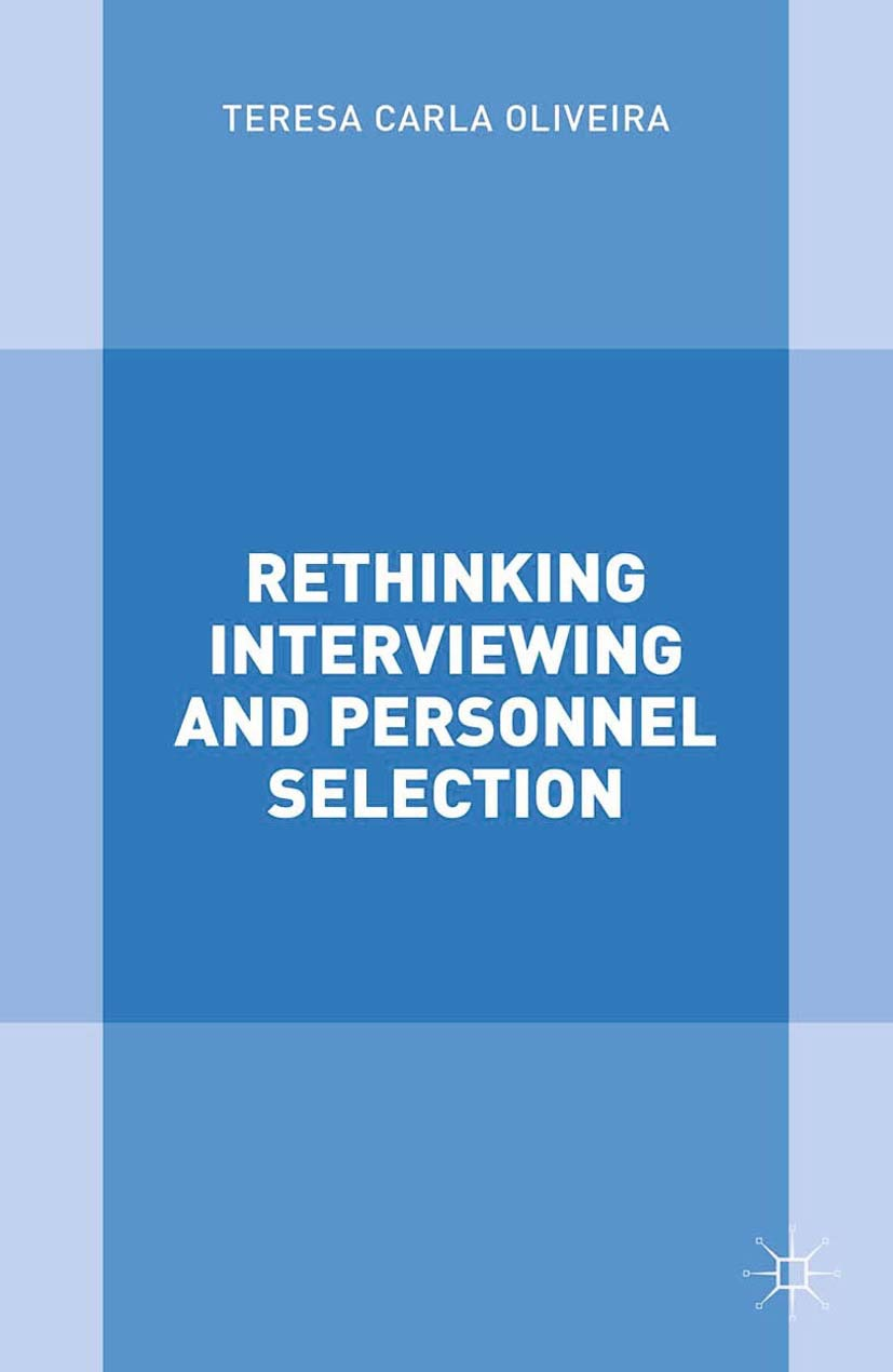 Oliveira, Teresa Carla - Rethinking Interviewing and Personnel Selection, ebook