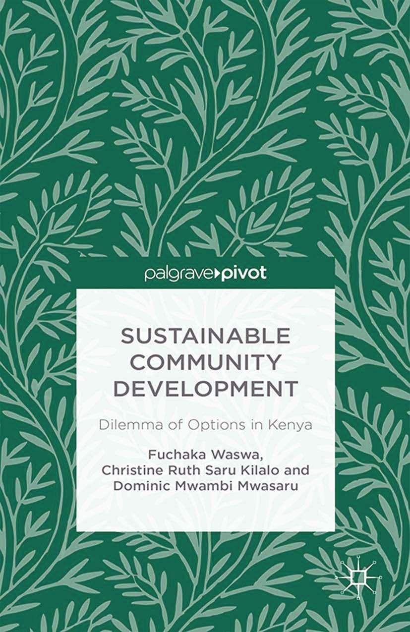 Kilalo, Christine Ruth Saru - Sustainable Community Development: Dilemma of Options in Kenya, ebook