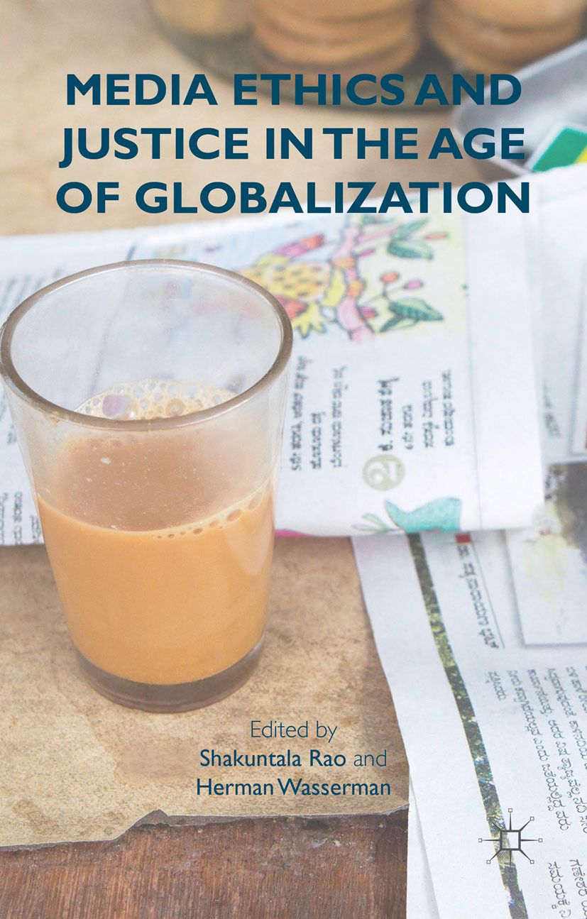 Rao, Shakuntala - Media Ethics and Justice in the Age of Globalization, ebook