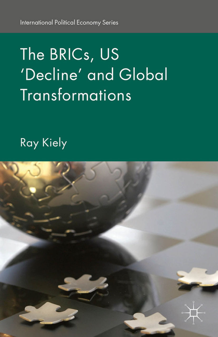 Kiely, Ray - The BRICs, US 'Decline' and Global Transformations, ebook
