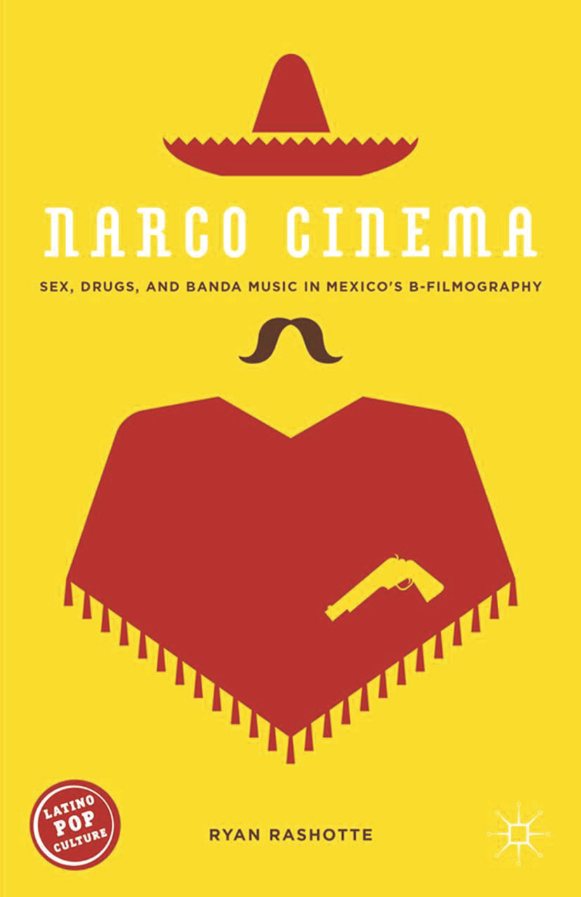 Rashotte, Ryan - Narco Cinema, ebook