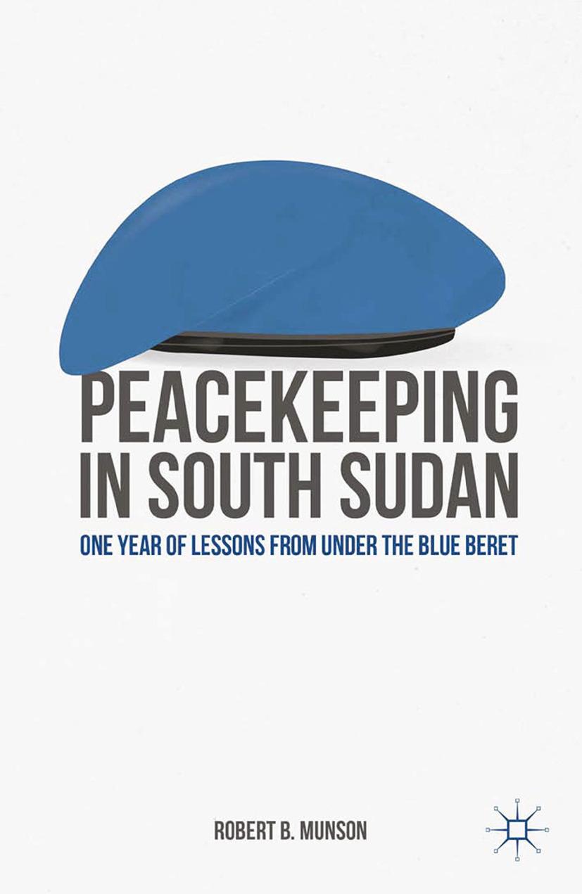 Munson, Robert B. - Peacekeeping in South Sudan, ebook