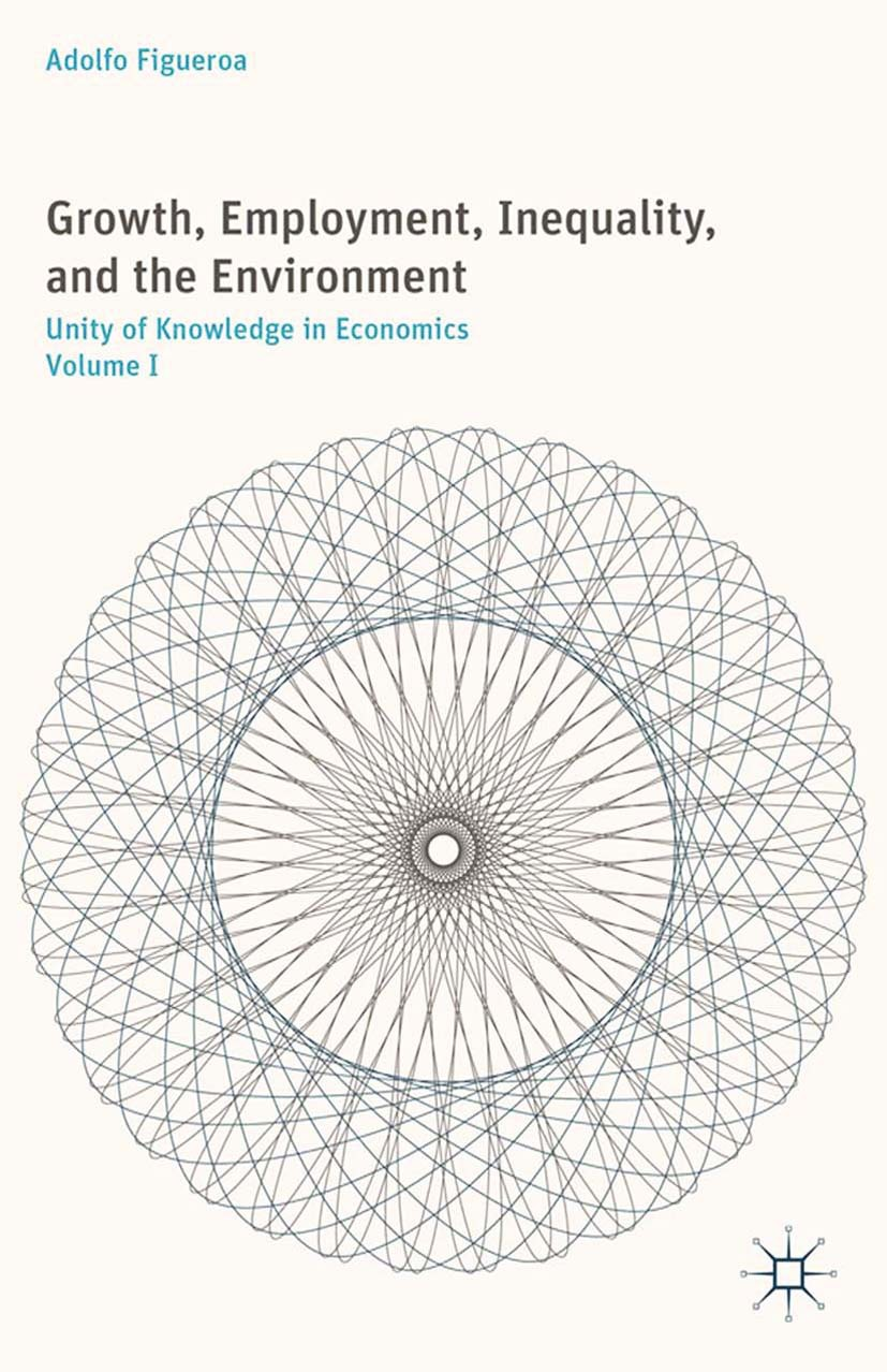 Figueroa, Adolfo - Growth, Employment, Inequality, and the Environment, ebook