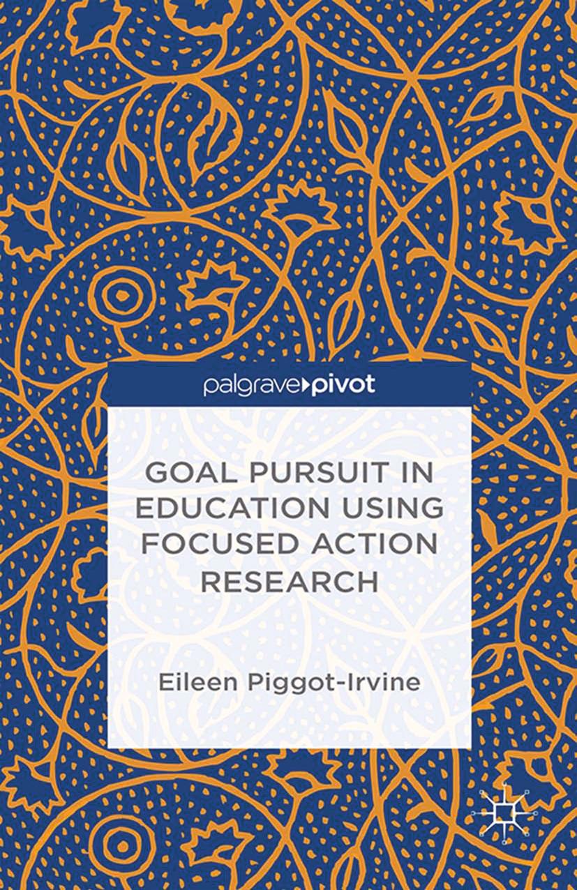 Piggot-Irvine, Eileen - Goal Pursuit in Education Using Focused Action Research, ebook