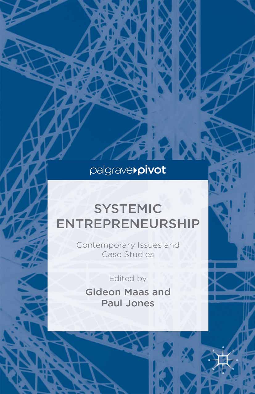 Jones, Paul - Systemic Entrepreneurship: Contemporary Issues and Case Studies, ebook