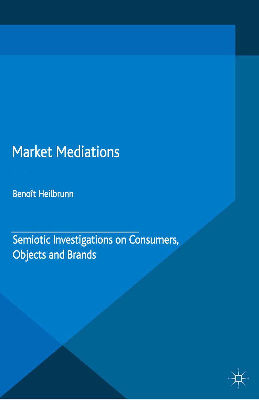 Heilbrunn, Benoît - Market Mediations, ebook