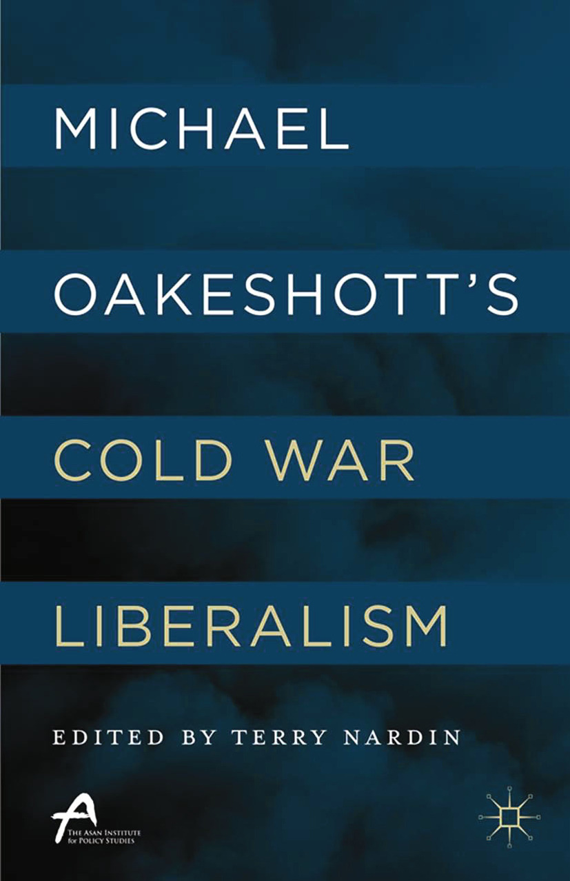 Nardin, Terry - Michael Oakeshott's Cold War Liberalism, ebook