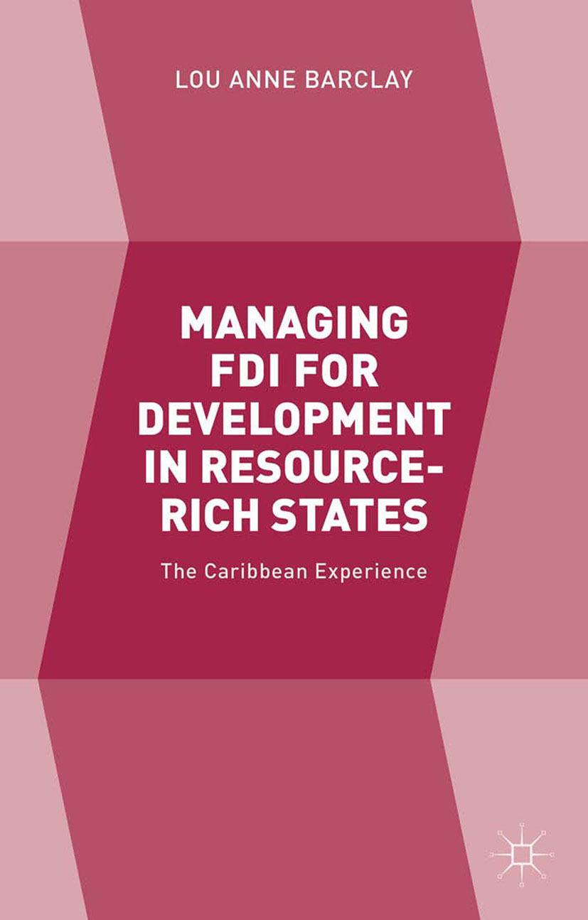 Barclay, Lou Anne - Managing FDI for Development in Resource-Rich States, ebook