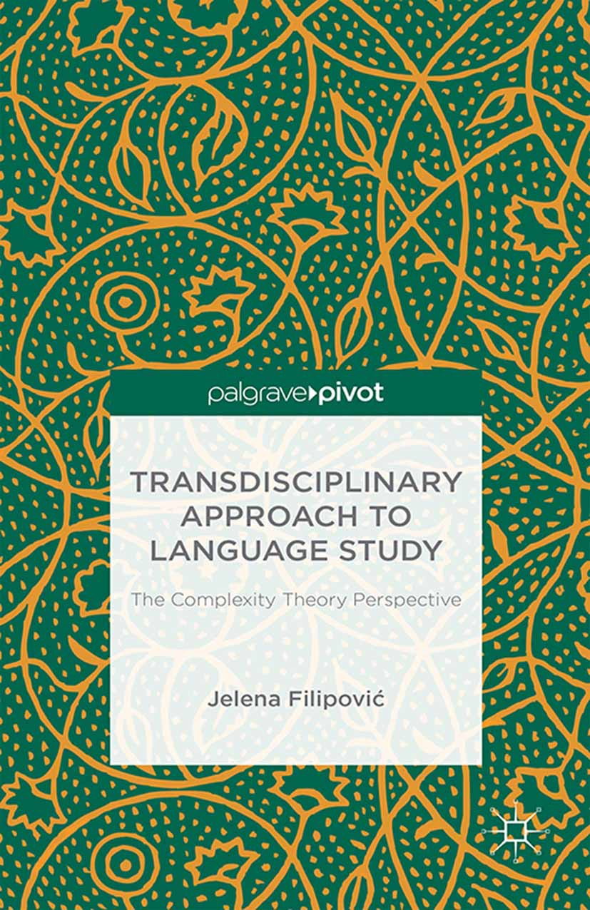 Filipović, Jelena - Transdisciplinary Approach to Language Study: The Complexity Theory Perspective, ebook