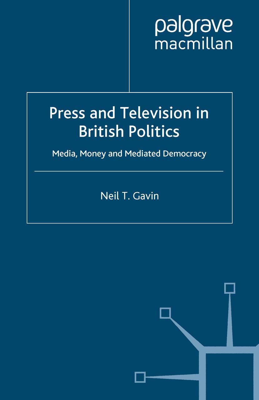 Gavin, Neil T. - Press and Television in British Politics, ebook