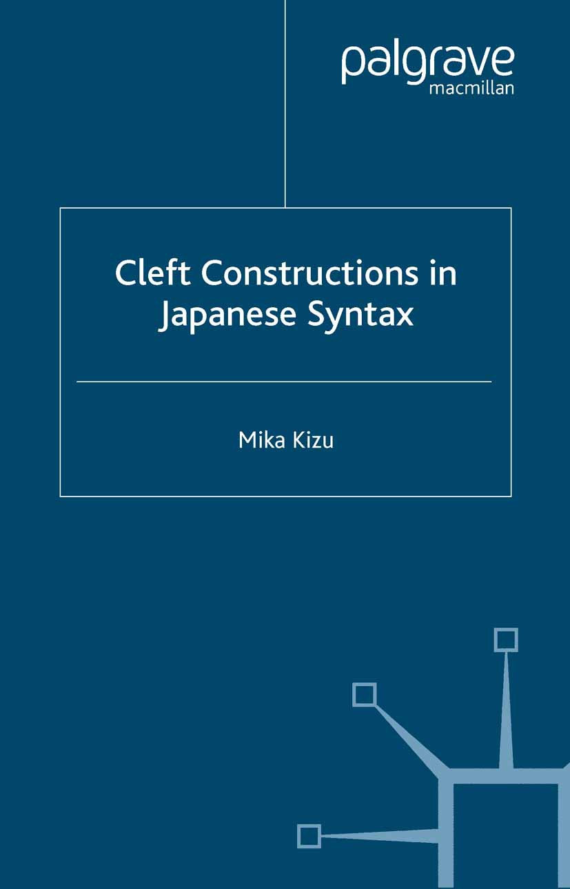 Kizu, Mika - Cleft Constructions in Japanese Syntax, e-bok