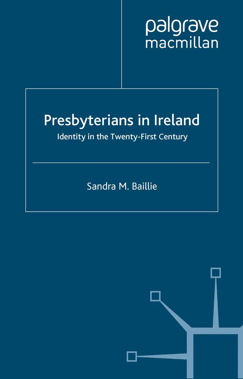Baillie, Sandra M. - Presbyterians in Ireland, ebook