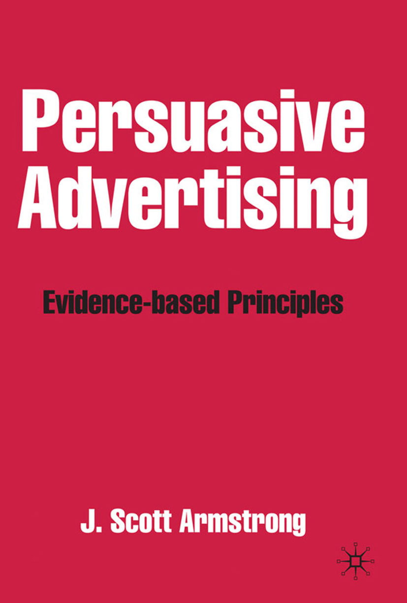 Armstrong, J. Scott - Persuasive Advertising, ebook