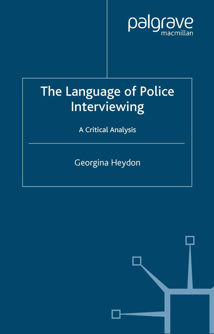 Heydon, Georgina - The Language of Police Interviewing, ebook