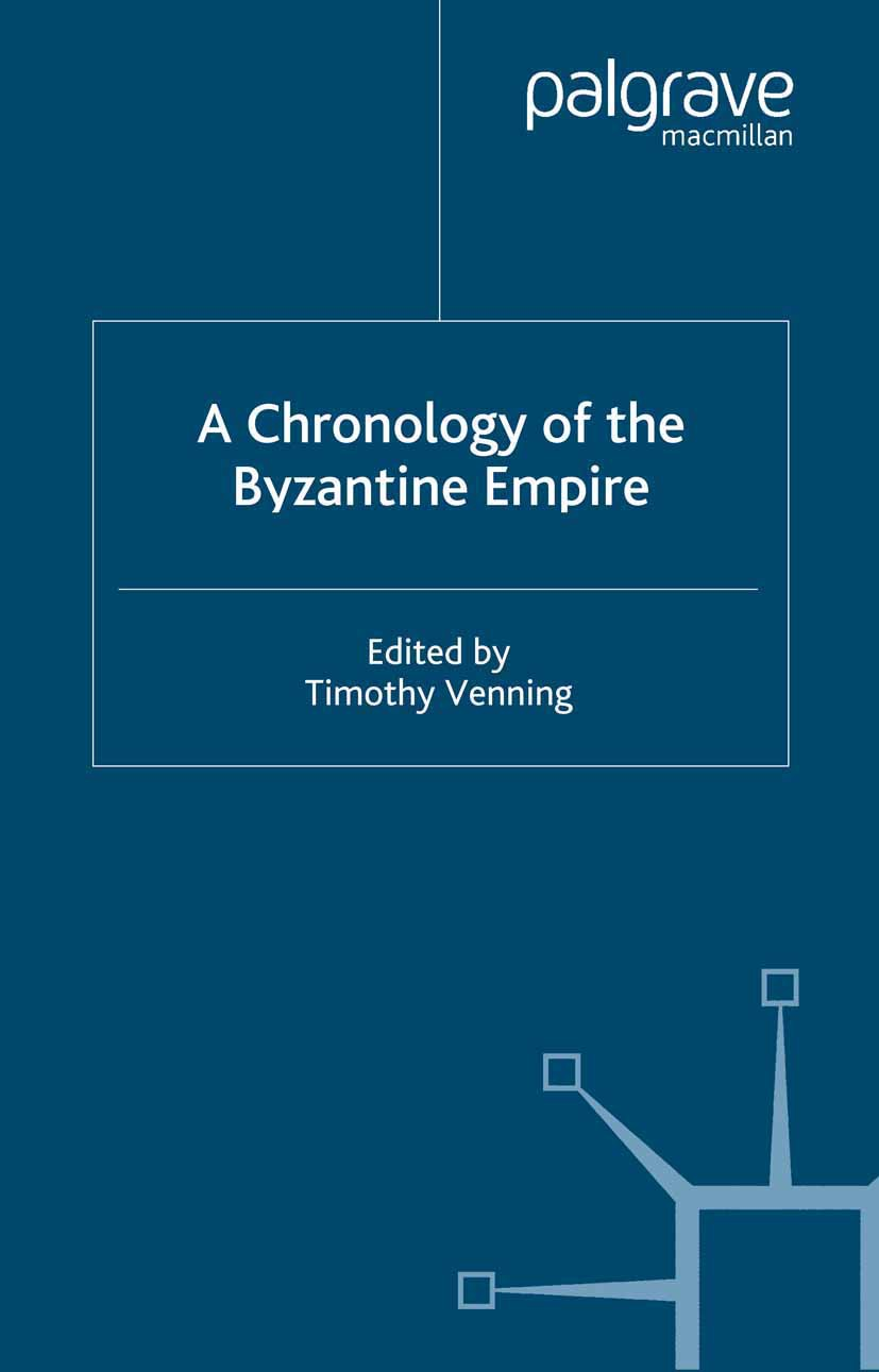 Venning, Timothy - A Chronology of the Byzantine Empire, ebook