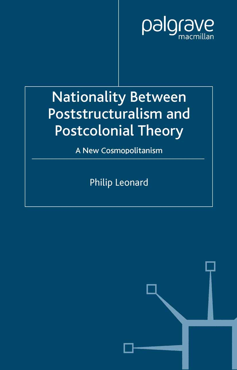 Leonard, Philip - Nationality Between Poststructuralism and Postcolonial Theory, ebook