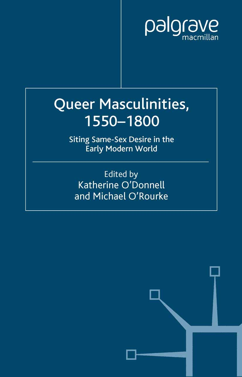 O'Donnell, Katherine - Queer Masculinities, 1550–1800, ebook