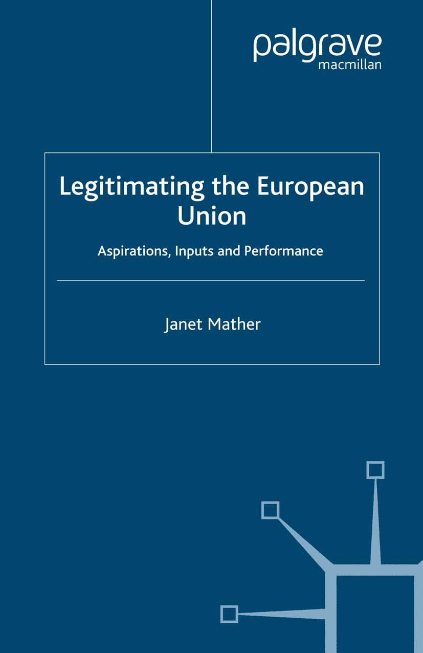 Mather, Janet - Legitimating the European Union, ebook