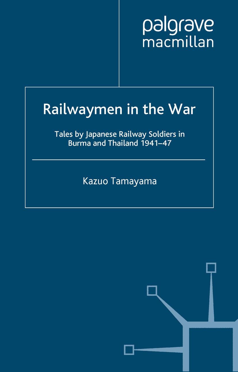 Tamayama, Kazuo - Railwaymen in the War, e-kirja