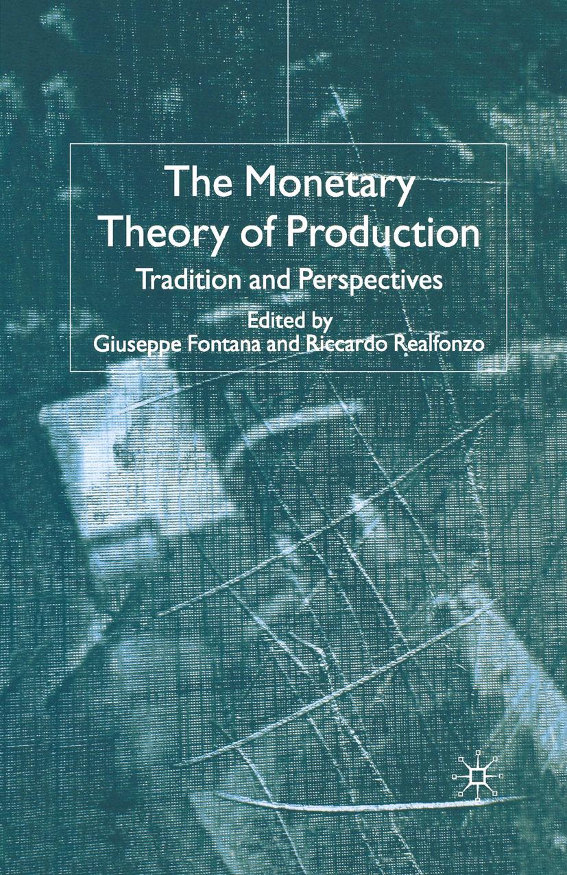 Fontana, Giuseppe - The Monetary Theory of Production, ebook