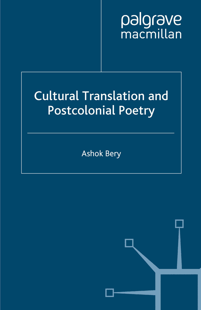Bery, Ashok - Cultural Translation and Postcolonial Poetry, ebook