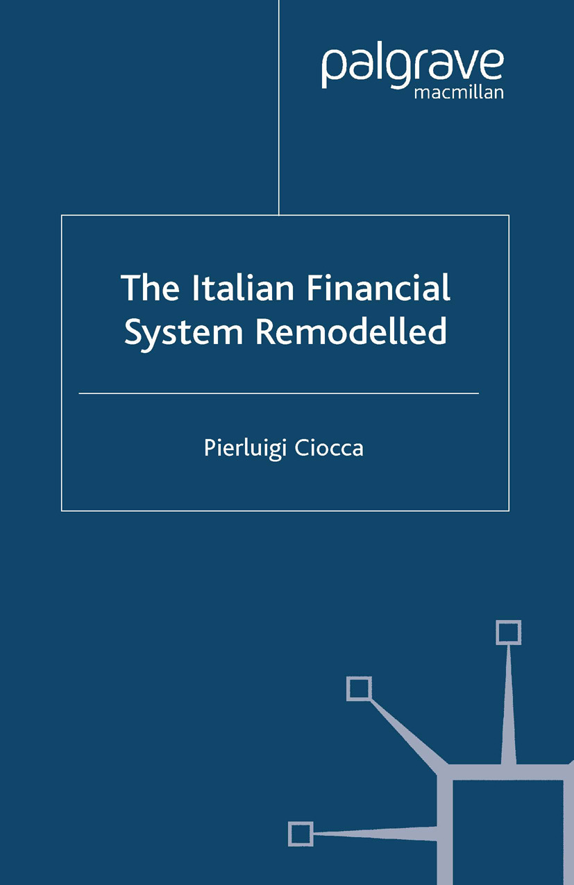 Ciocca, Pierluigi - The Italian Financial System Remodelled, e-bok