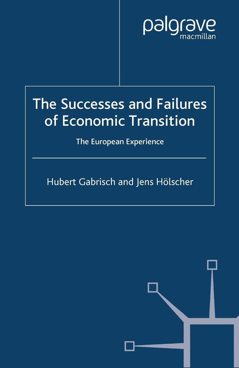 Gabrisch, Hubert - The Successes and Failures of Economic Transition, ebook