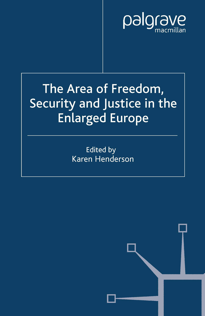 Henderson, Karen - The Area of Freedom, Security and Justice in the Enlarged Europe, ebook