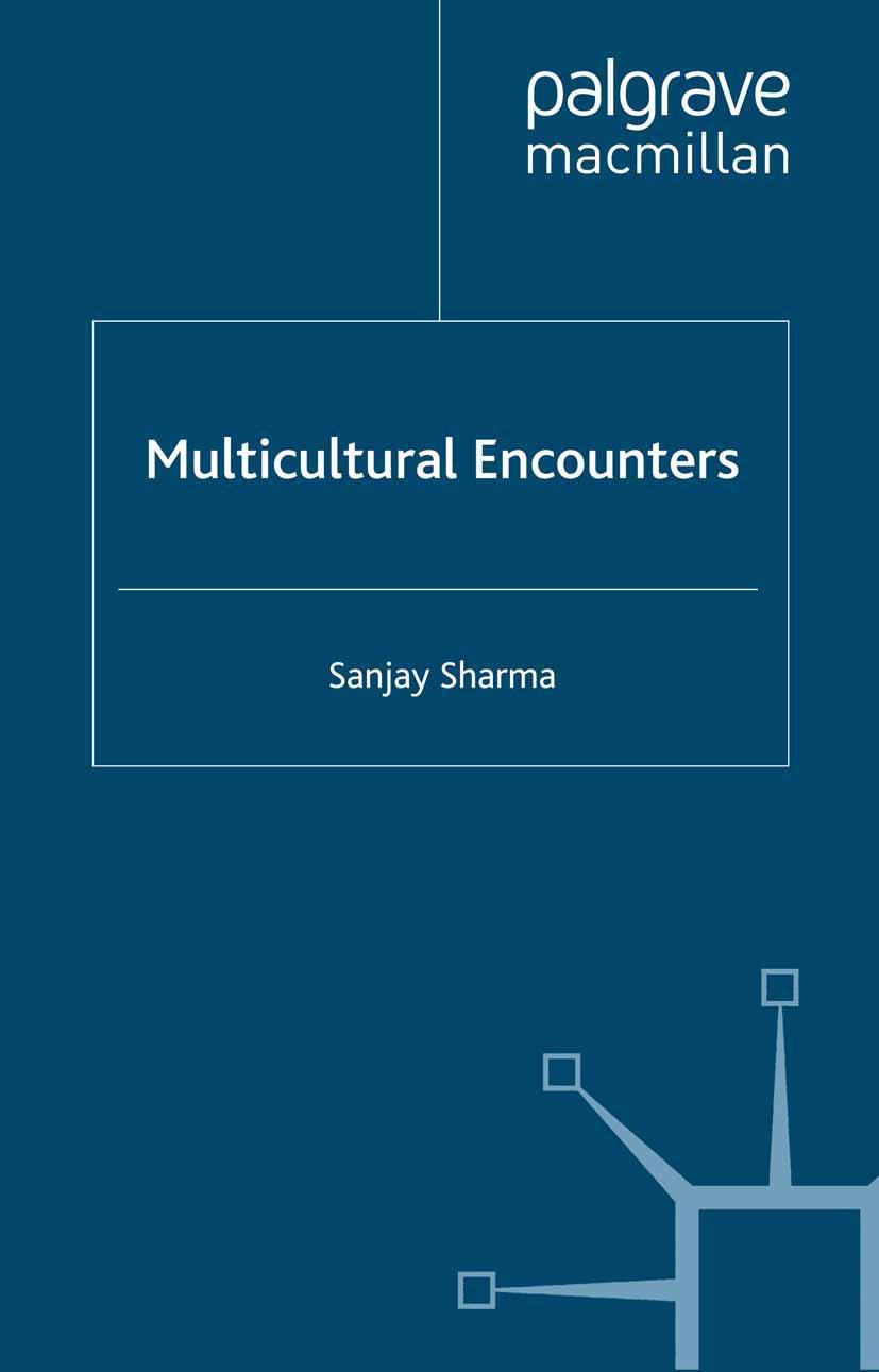 Sharma, Sanjay - Multicultural Encounters, ebook