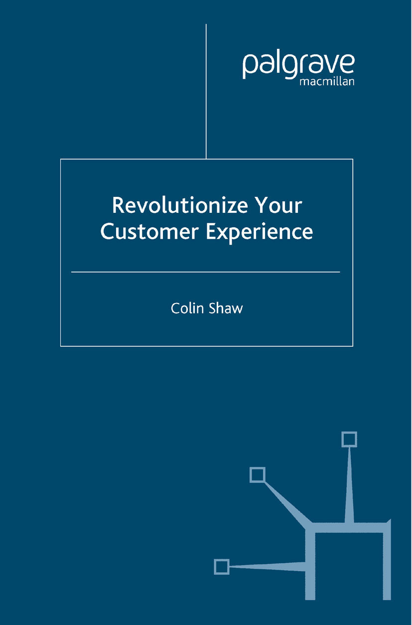 Shaw, Colin - Revolutionize Your Customer Experience, ebook