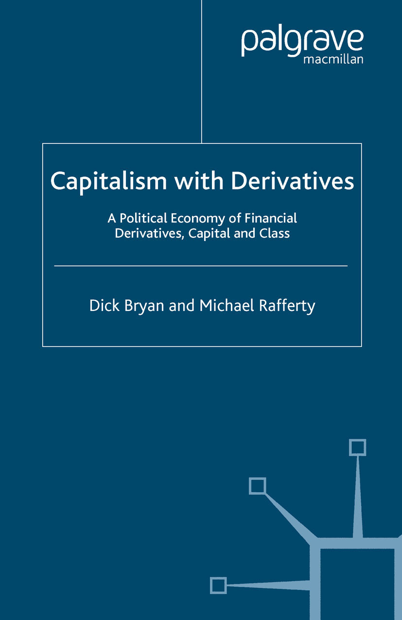 Bryan, Dick - Capitalism with Derivatives, ebook