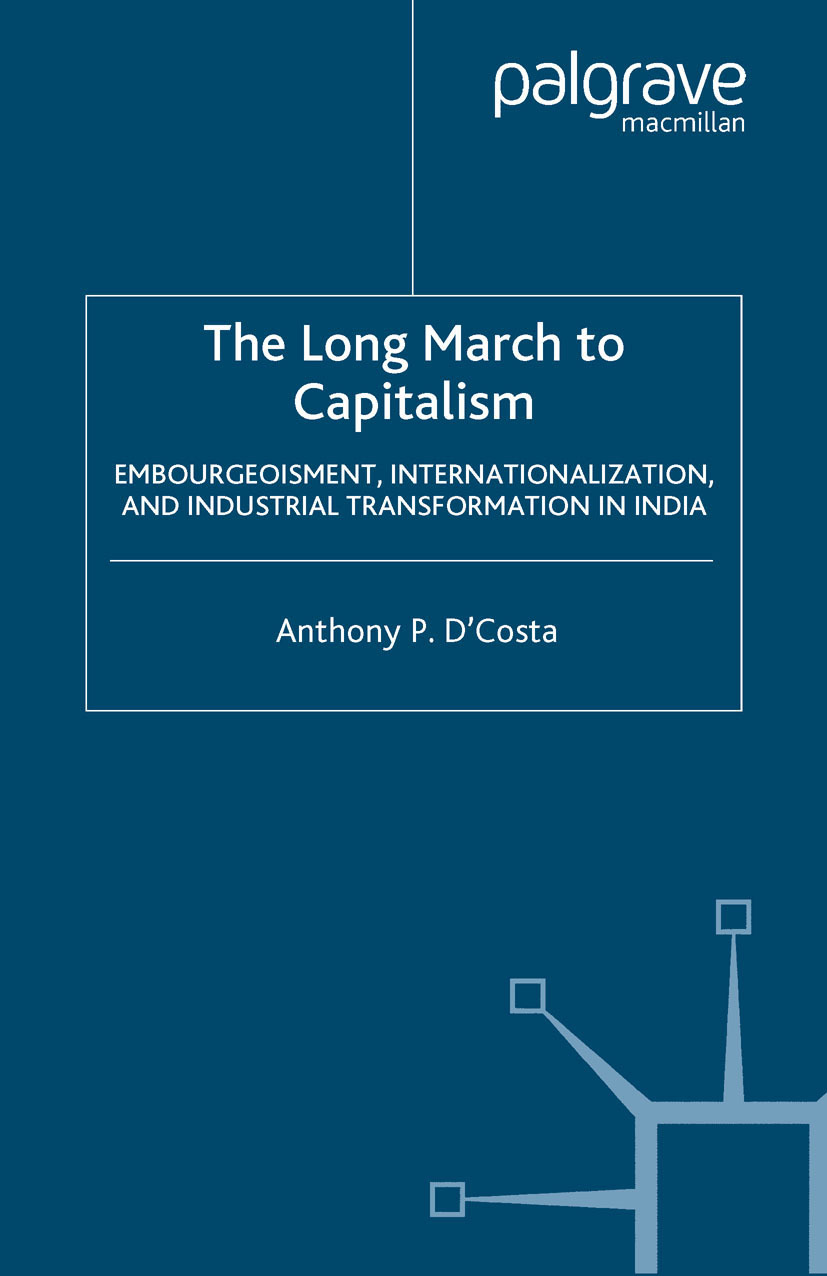 D'Costa, Anthony P. - The Long March to Capitalism, ebook