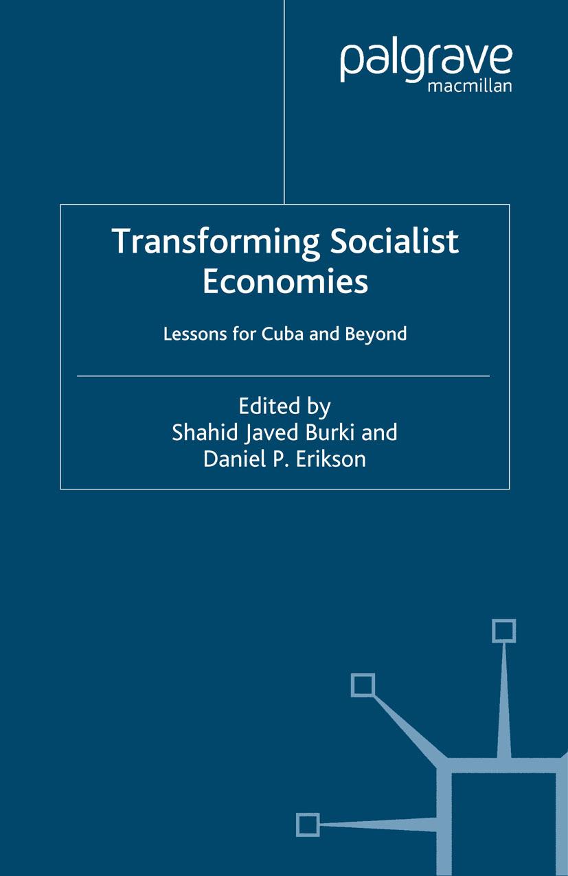 Burki, Shahid Javed - Transforming Socialist Economies, ebook