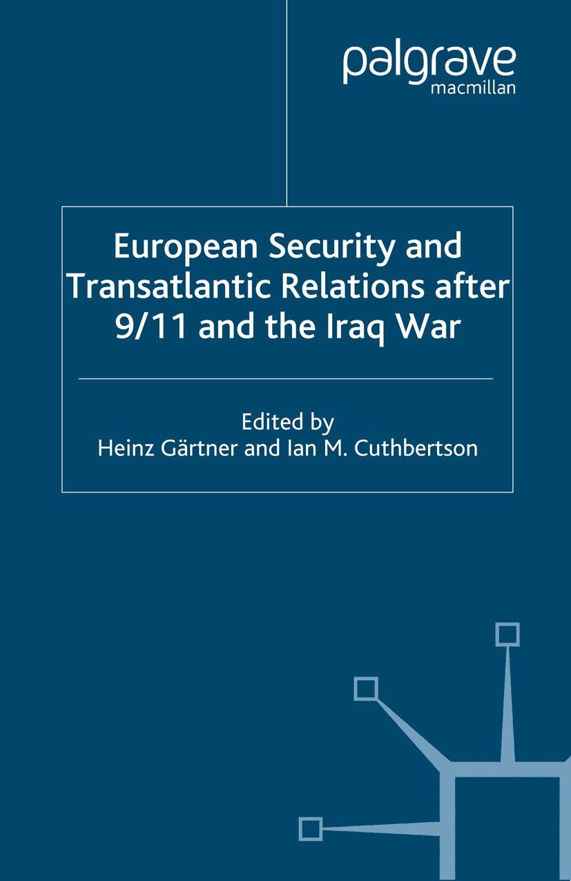 Cuthbertson, Ian M. - European Security and Transatlantic Relations after 9/11 and the Iraq War, ebook