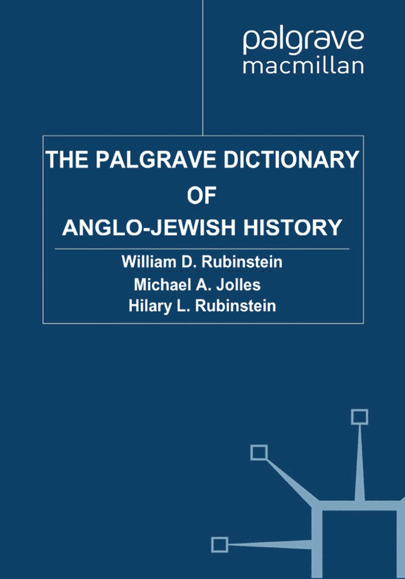 Jolles, Michael A. - The Palgrave Dictionary of Anglo-Jewish History, ebook