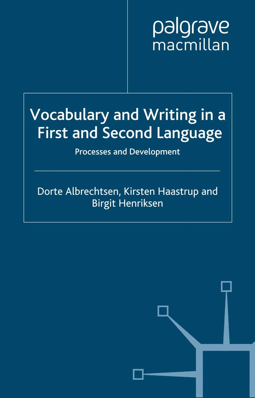 Albrechtsen, Dorte - Vocabulary and Writing in a First and Second Language, ebook