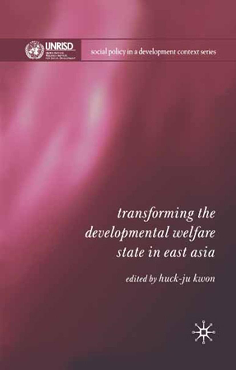 Kwon, Huck-ju - Transforming the Developmental Welfare State in East Asia, ebook