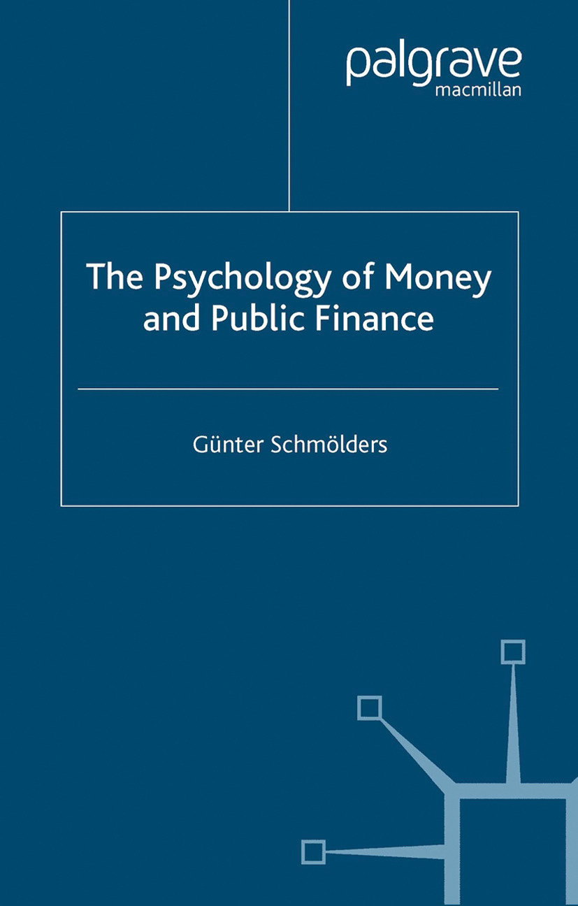 Schmölders, Günter - The Psychology of Money and Public Finance, ebook