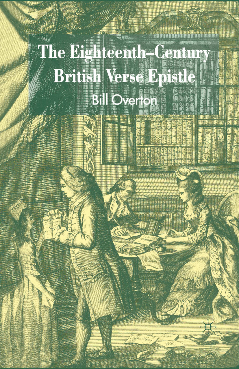 Overton, Bill - The Eighteenth-Century British Verse Epistle, ebook
