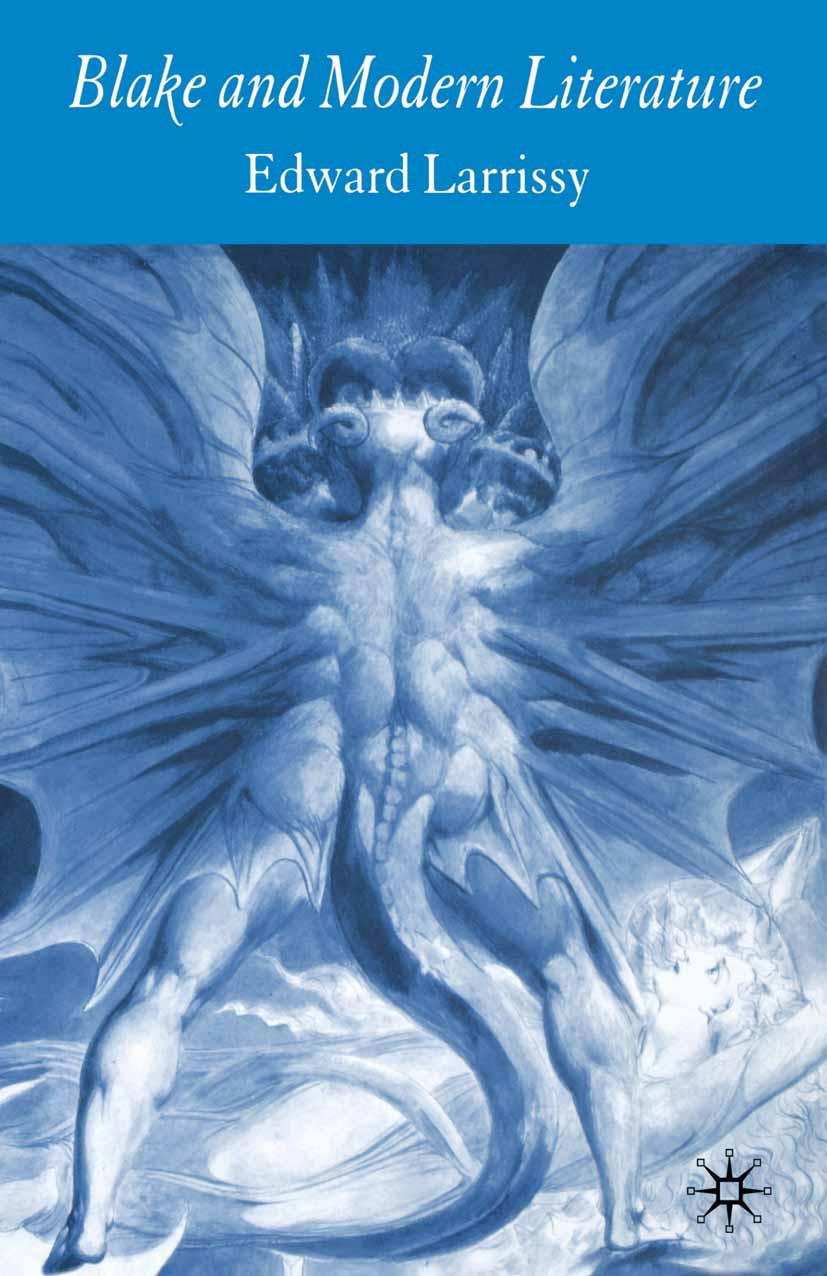 Larrissy, Edward - Blake and Modern Literature, ebook