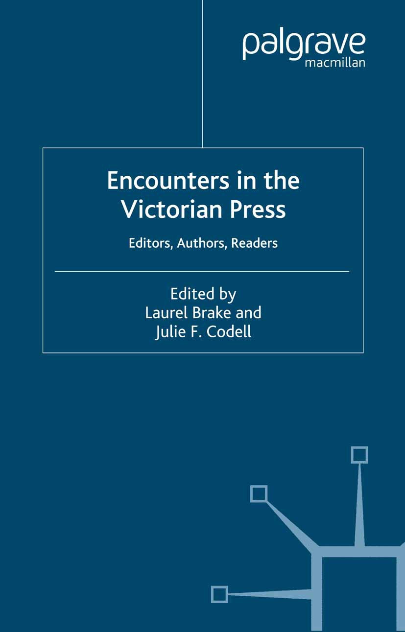 Brake, Laurel - Encounters in the Victorian Press, ebook