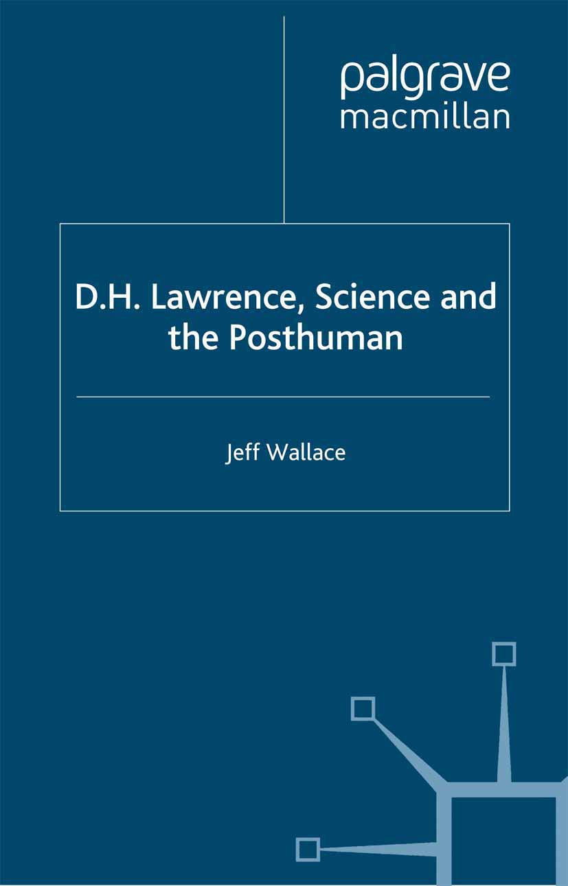 Wallace, Jeff - D.H. Lawrence, Science and the Posthuman, ebook