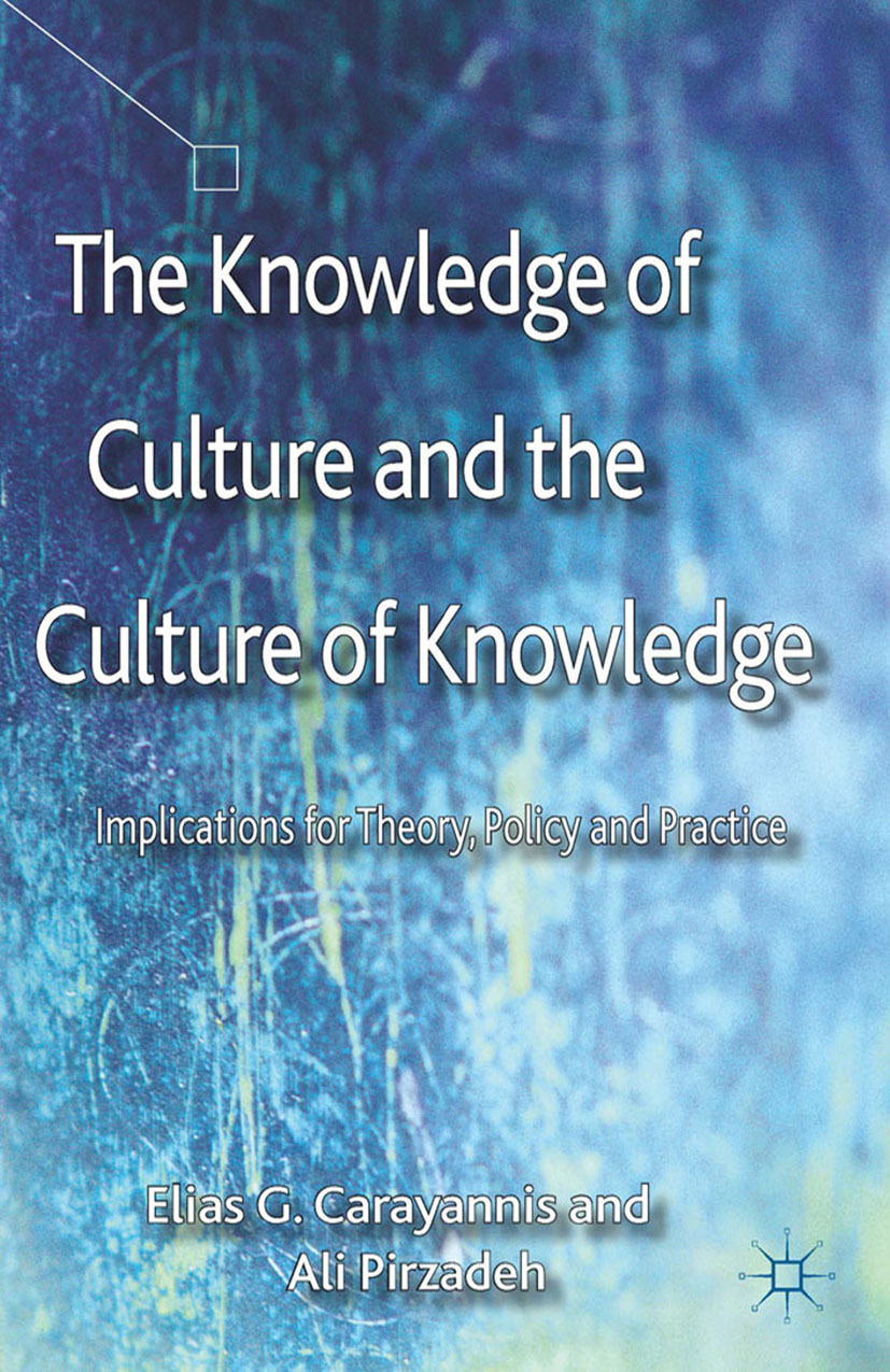 Carayannis, Elias G. - The Knowledge of Culture and the Culture of Knowledge, ebook