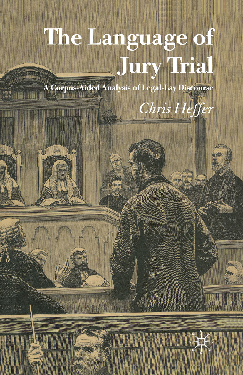 Heffer, Chris - The Language of Jury Trial, ebook