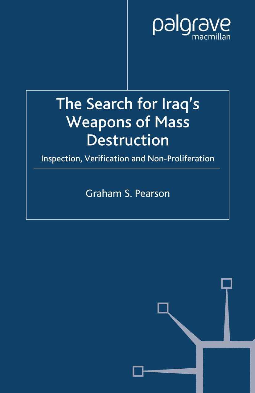 Pearson, Graham S. - The Search for Iraq's Weapons of Mass Destruction, ebook